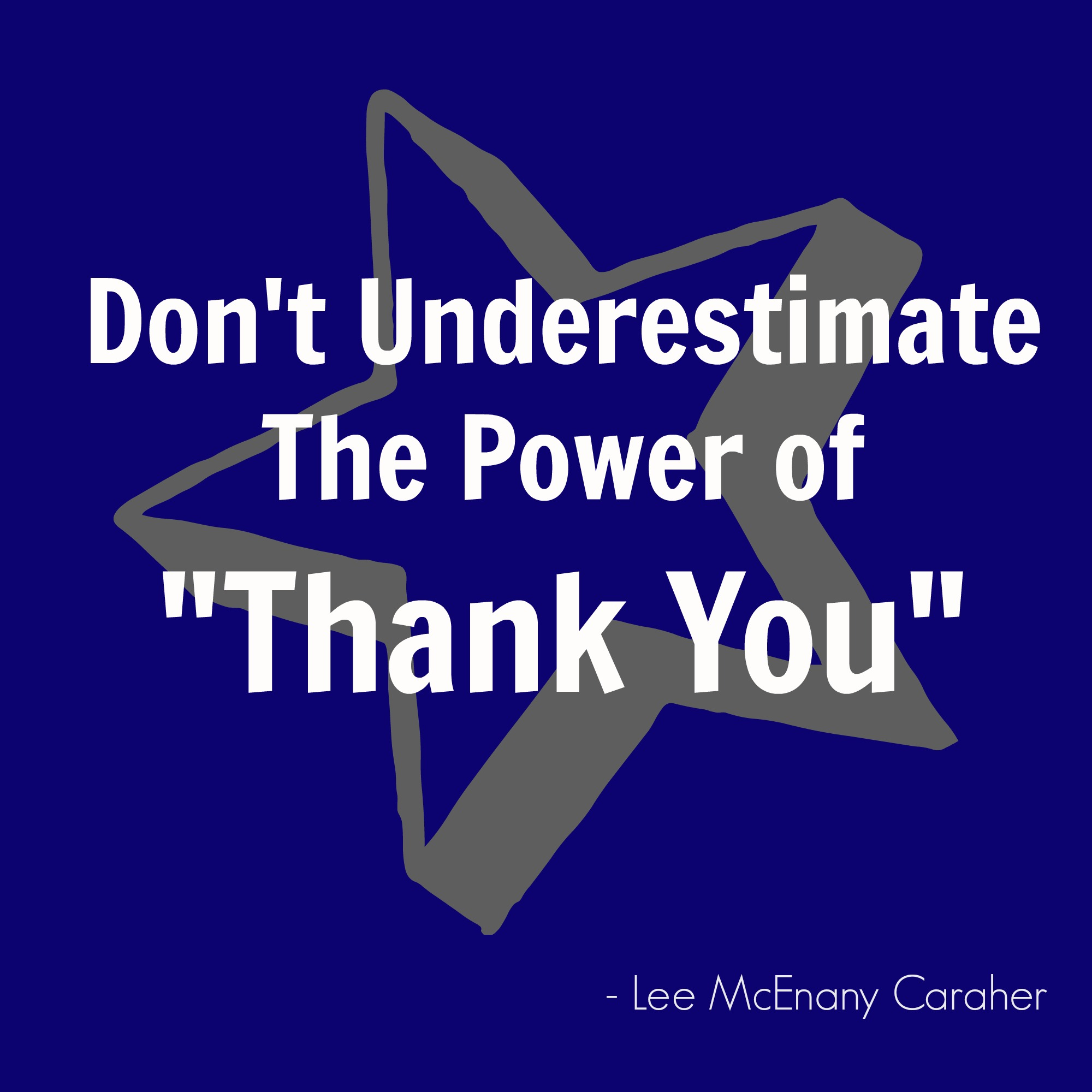 "Alt=Don't underestimate the Power Of ""THANK YOU"""